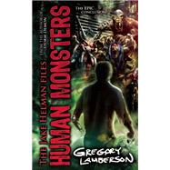 Human Monsters by Lamberson, Gregory, 9781605427300