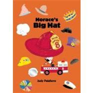 Horace's Big Hat by Palaferro, Judy, 9781884167300