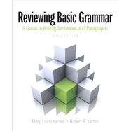 Reviewing Basic Grammar by Yarber, Mary Laine; Yarber, Robert, 9780205247301