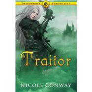 Traitor by Conway, Nicole, 9780692337301