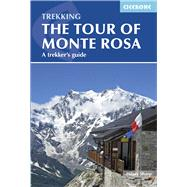 Cicerone Tour of Monte Rosa by Sharp, Hilary, 9781852847302