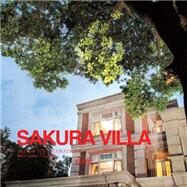 Sakura Villa: Global Top Decoration Extravaganza by Lin, Tony, 9789881997302