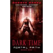 Dark Time by Banks Dakota, 9780061687303
