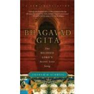 Bhagavad Gita: The Beloved Lord's Secret Love Song by Schweig, Graham M., 9780061997303