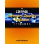 The Certified Software Quality Engineer Handbook by Westfall, Linda, 9780873897303