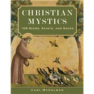 Christian Mystics by McColman, Carl, 9781571747303
