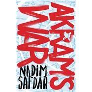 Akram's War by Safdar, Nadim, 9781782397304