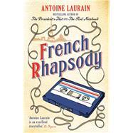 French Rhapsody by Laurain, Antoine; Boyce, Emily; Aitken, Jane, 9781910477304