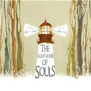 The Lighthouse of Souls by Almada, Ariel Andrés; Celej, Zuzanna, 9788416147304