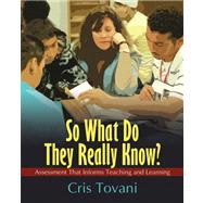 So What Do They Really Know? by Tovani, Cris, 9781571107305