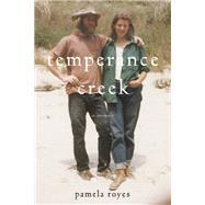 Temperance Creek A Memoir by Royes, Pamela; Jordan, Teresa, 9781619027305