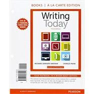 Writing Today, Books a la Carte Edition Plus REVEL -- Access Card Package by Johnson-Sheehan, Richard; Paine, Charles, 9780134217307