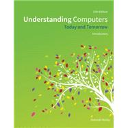 Understanding Computers Today and Tomorrow, Introductory by Morley, Deborah; Parker, Charles S., 9781285767307