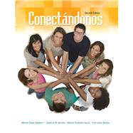 Conectandonos by Salaberry, Maximo; Barrette, Catherine; Fernandez-garcia, Mari; Nevarez, Irma Celina, 9781465257307