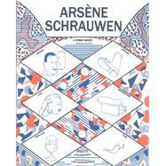 Arsene Schrauwen by Schrauwen, Olivier, 9781606997307