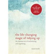 The Life-Changing Magic of Tidying Up by KONDO, MARIE, 9781607747307