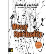 Messy Spirituality by Mike Yaconelli, 9780310277309