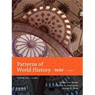 Patterns of World History Brief Third Edition, Volume One to 1600 by von Sivers, Peter; Desnoyers, Charles A.; Stowe, George B., 9780190697310