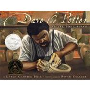 Dave the Potter by Hill, Laban Carrick; Collier, Bryan, 9780316107310