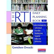 The RTI Daily Planning Book, K-6 by Owocki, Gretchen, 9780325017310