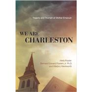 We Are Charleston by Frazier, Herb; Powers, Bernard Edward, Jr.; Wentworth, Marjory, 9780718077310