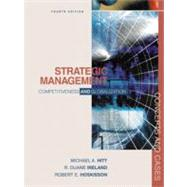 Strategic Management Competitiveness and Globalization, Concepts and Cases with InfoTrac College Edition by Hitt, Michael A.; Ireland, R. Duane; Hoskisson, Robert E., 9780324017311