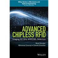 Advanced Chipless Rfid by Karmakar, Nemai Chandra; Zomorrodi, Mohammad; Divarathne, Chamath, 9781119227311