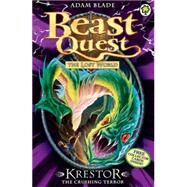 Beast Quest: 39: Krestor the Crushing Terror by Blade, Adam, 9781408307311