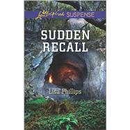 Sudden Recall by Phillips, Lisa, 9780373447312