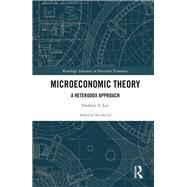 Microeconomic Theory: A Heterodox Approach by Lee; Frederic, 9780415247313