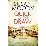Quick on the Draw by Moody, Susan, 9780727887313