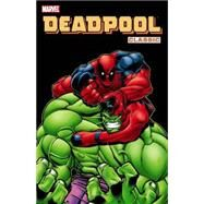 Deadpool Classic - Volume 2 by Kelly, Joe; McGuinness, Ed; Lau, Kevin; Woods, Pete; Denton, Shannon, 9780785137313