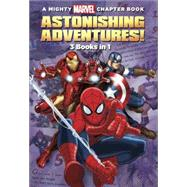 Astonishing Adventures! by Marvel Press Book Group, 9781484767313