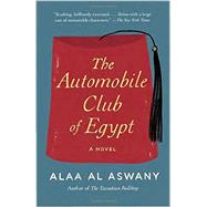 The Automobile Club of Egypt by ASWANY, ALAA ALHARRIS, RUSSELL, 9780307947314