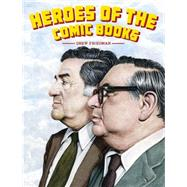Heroes of the Comic by Friedman, Drew; Jaffee, Al, 9781606997314