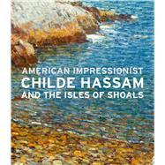 American Impressionist by Coffey, John W.; Burnside, Kathleen (CON); Bailly, Austen Barron; Weeks, Hal (CON), 9780300217315