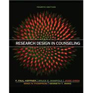 Research Design in Counseling by Heppner, Puncky Paul; Wampold, Bruce E.; Owen, Jesse; Thompson, Mindi N.; Wang, Kenneth T., 9781305087316