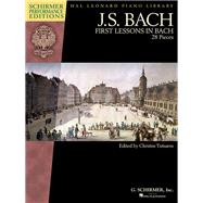 First Lessons in Bach: Piano by Bach, Johann Sebastian (COP); Tsitsaros, Christos, 9781495007316