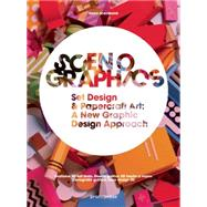 Scenographics: Handmade & 3d Graphic Design; a New Approach by Shaoqiang, Wang, 9788415967316