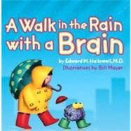 A Walk in the Rain With a Brain by Hallowell, Edward M., 9780060007317