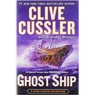 Ghost Ship by Cussler, Clive; Brown, Graham, 9780399167317