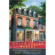 The Union Street Bakery by Taylor, Mary Ellen, 9780425277317