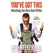 You've Got This by Meeker, Meg, M.D.; Ramsey, Dave, 9781621577317