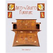 Arts and Crafts Furniture by Andrews, John, 9781851497317
