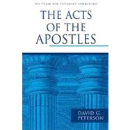 The Acts of the Apostles by Peterson, David, 9780802837318