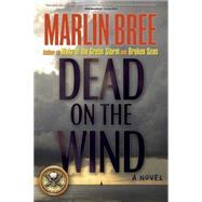 Dead on the Wind by Bree, Marlin, 9781892147318