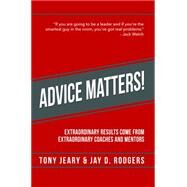 Advice Matters by Jeary, Tony; Rogers, Jay D., 9781942557319
