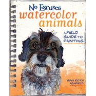 No Excuses Watercolor Animals by Armfield, Gina Rossi, 9781440347320