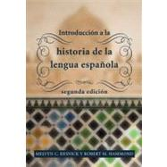 Introduccion a la historia de la lengua espanola / Introduction to the History of the Spanish language by Resnick, Melvyn C.; Hammond, Robert M., 9781589017320