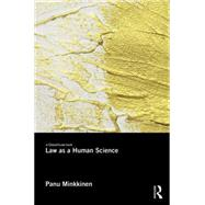 Law as a Human Science by Minkkinen; Panu, 9780415617321